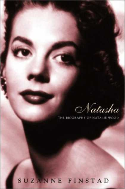 Harmony Books - Natasha: The Biography of Natalie Wood