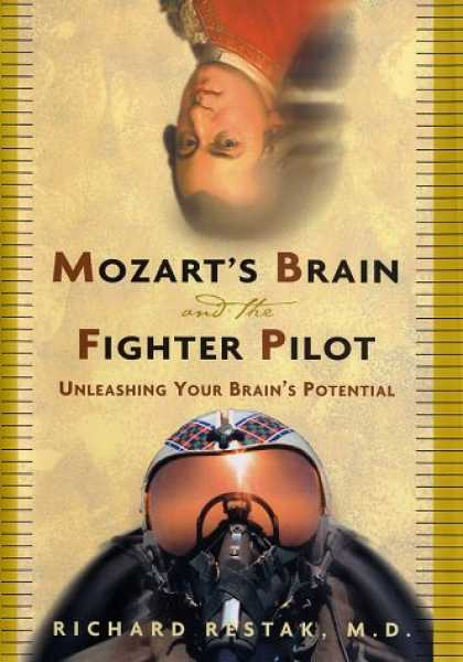Harmony Books - Mozart's Brain and the Fighter Pilot: Unleashing Your Brain's Potential
