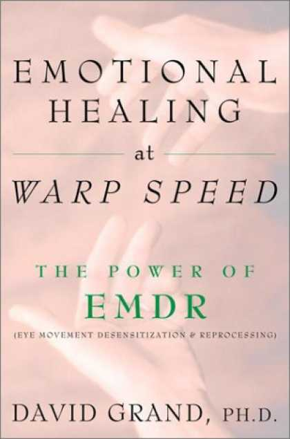 Harmony Books - Emotional Healing at Warp Speed: The Power of EMDR