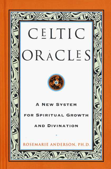 Harmony Books - Celtic Oracles: A New System for Spiritual Growth and Divination
