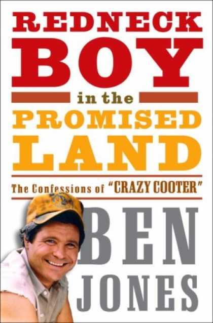 "Harmony Books - Redneck Boy in the Promised Land: The Confessions of ""Crazy Cooter"""