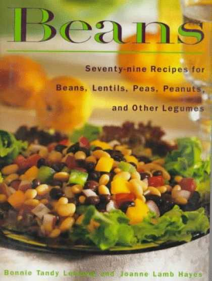 Harmony Books - Beans: Seventy-nine Recipes for Beans, Lentils, Peas, Peanuts and Other Legumes