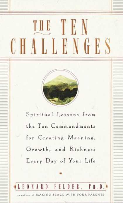 Harmony Books - The Ten Challenges: Spiritual Lessons from the Ten Commandments for Creating Mea