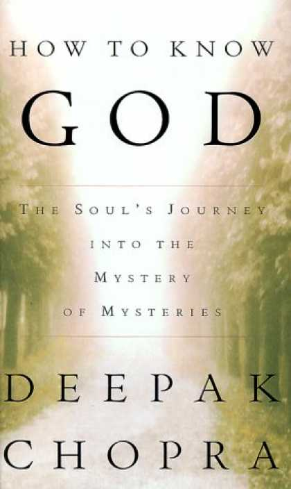 Harmony Books - How to Know God : The Soul's Journey into the Mystery of Mysteries