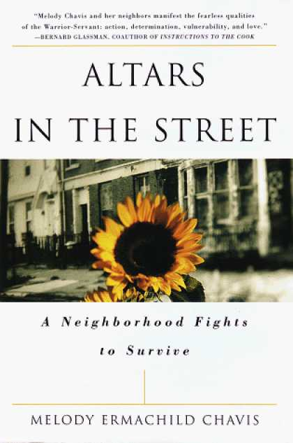 Harmony Books - Altars in the Street: A Neighborhood Fights to Survive