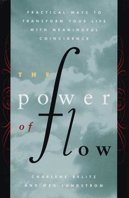 Harmony Books - The Power of Flow: Practical Ways to Transform Your Life with Meaningful Coincid