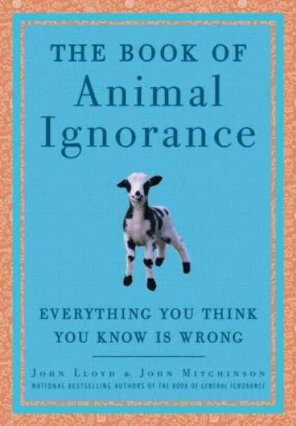 Harmony Books - The Book of Animal Ignorance: Everything You Think You Know Is Wrong