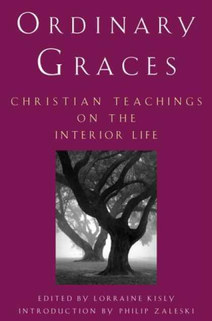 Harmony Books - Ordinary Graces: Christian Teachings on the Interior Life