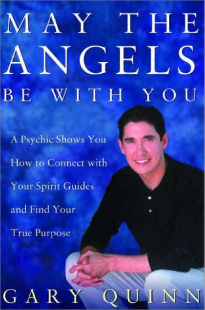 Harmony Books - May the Angels Be with You: A Psychic Helps You Find Your Spirit Guides and Your