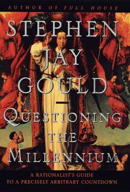 Harmony Books - Questioning the Millennium: A Rationalist's Guide to a Precisely Arbitrary Count