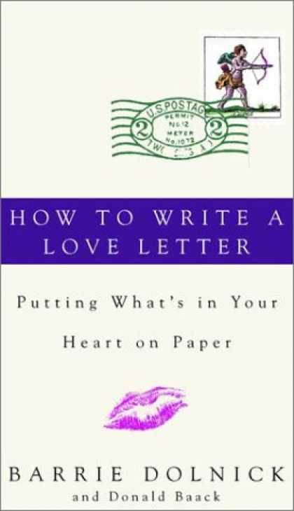 Harmony Books - How to Write a Love Letter: Putting What's in Your Heart on Paper