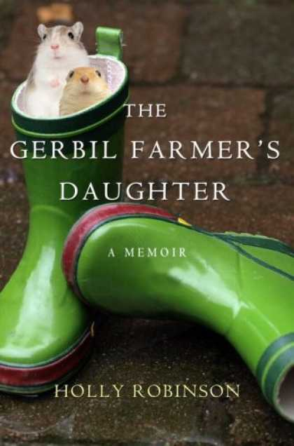 Harmony Books - The Gerbil Farmer's Daughter: A Memoir