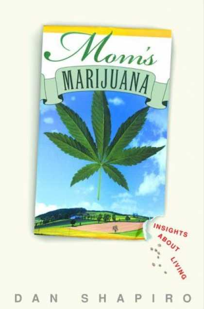 Harmony Books - Mom's Marijuana: Insights About Living