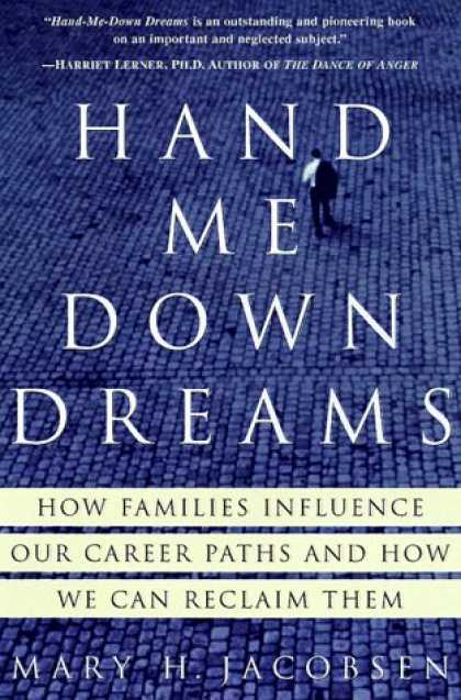 Harmony Books - Hand-Me-Down Dreams: How Families Influence Our Career Paths and How We Can Recl