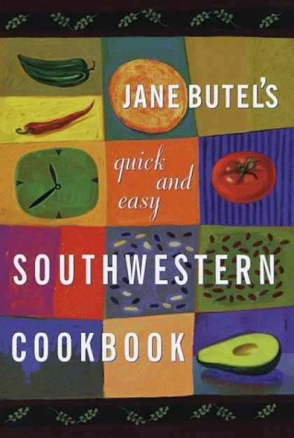 Harmony Books - Jane Butel's Quick and Easy Southwestern Cookbook