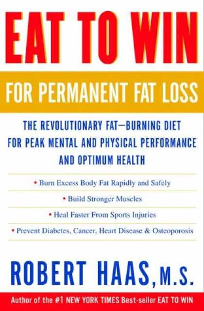 Harmony Books - Eat to Win for Permanent Fat Loss: The Revolutionary Fat-Burning Diet for Peak M