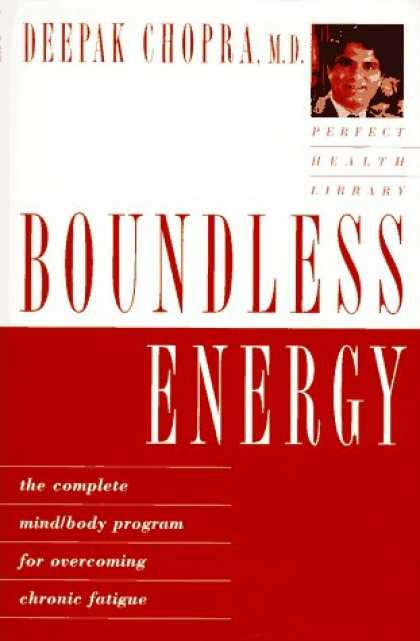 Harmony Books - Boundless Energy: The Complete Mind/Body Program for Overcoming Chronic Fatigue