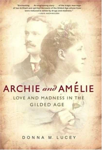 Harmony Books - Archie and Amelie: Love and Madness in the Gilded Age
