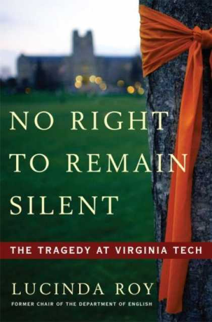 Harmony Books - No Right to Remain Silent: The Tragedy at Virginia Tech