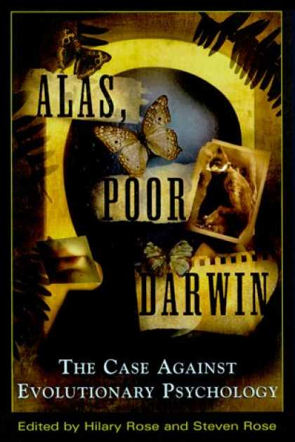 Harmony Books - Alas, Poor Darwin: Arguments Against Evolutionary Psychology