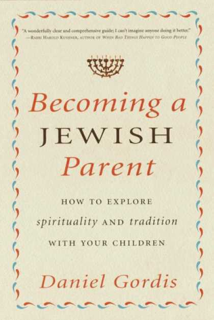 Harmony Books - Becoming a Jewish Parent: How to Explore Spirituality and Tradition With Your Ch