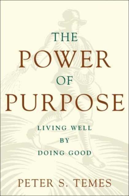 Harmony Books - The Power of Purpose: Living Well by Doing Good