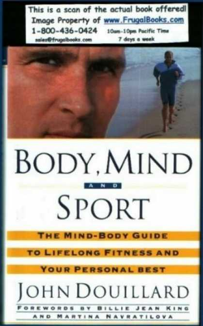 Harmony Books - Body, Mind, And Sport: The Mind/Body Guide to Lifelong Fitness and Your Personal