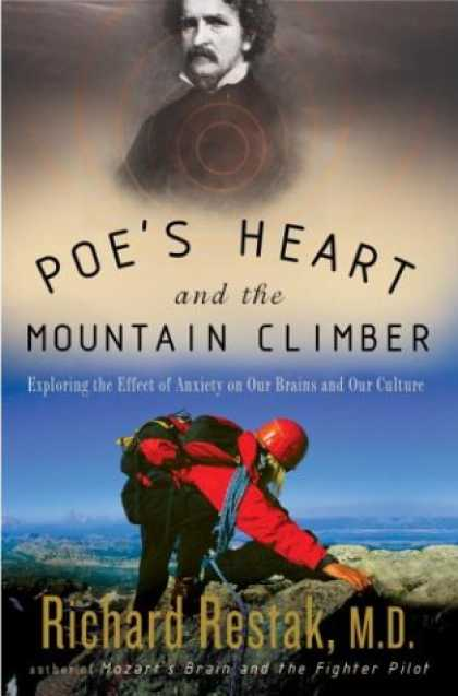 Harmony Books - Poe's Heart and the Mountain Climber: Exploring the Effect of Anxiety on Our Bra