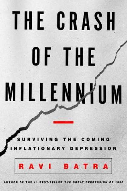Harmony Books - The Crash of the Millennium: Surviving the Coming Inflationary Depression