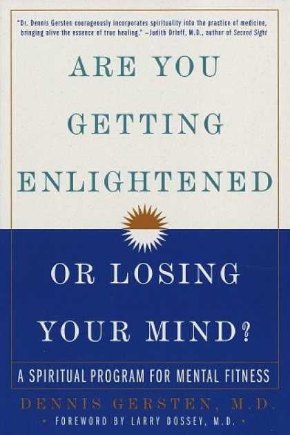 Harmony Books - Are You Getting Enlightened or Losing Your Mind?: A Spiritual Program for Mental