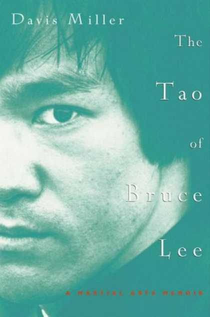 Harmony Books - The Tao of Bruce Lee: A Martial Arts Memoir