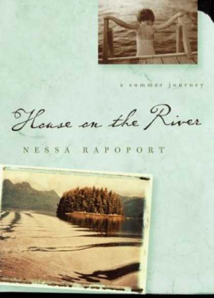 Harmony Books - House on the River: A Summer Journey