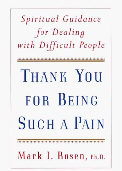 Harmony Books - Thank You for Being Such a Pain: Spiritual Guidance for Dealing with Difficult P