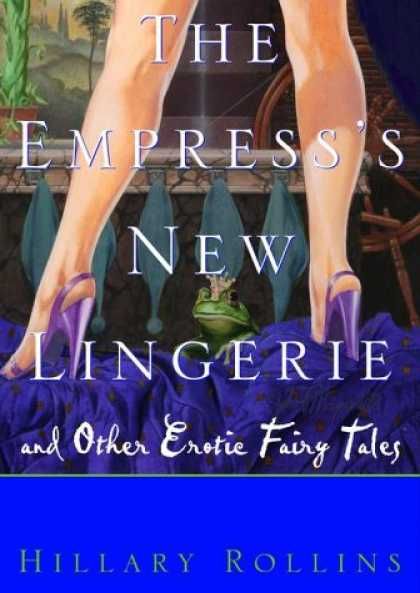 Harmony Books - The Empress's New Lingerie: Bedtime Stories for Grownups