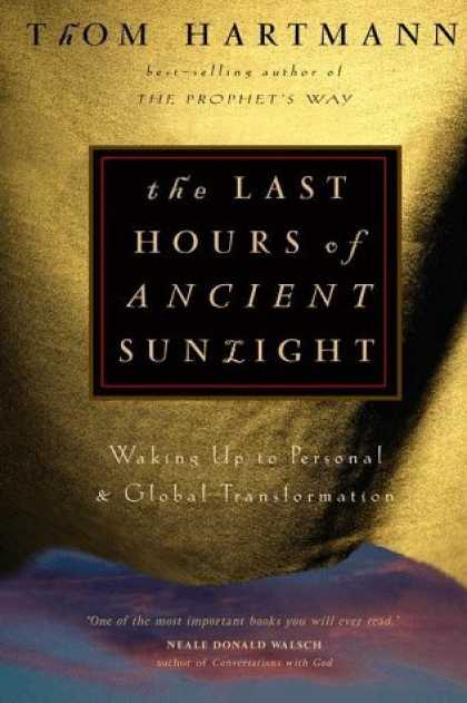 Harmony Books - The Last Hours of Ancient Sunlight: Waking Up to Personal and Global Transformat
