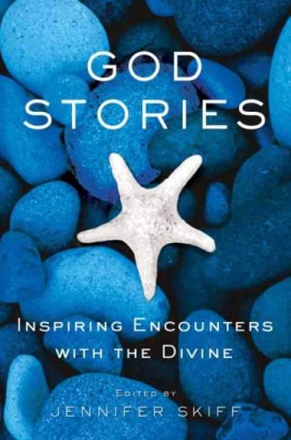 Harmony Books - God Stories: Inspiring Encounters with the Divine