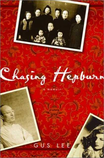 Harmony Books - Chasing Hepburn: A Memoir of Shanghai, Hollywood, and a Chinese Family's Fight f