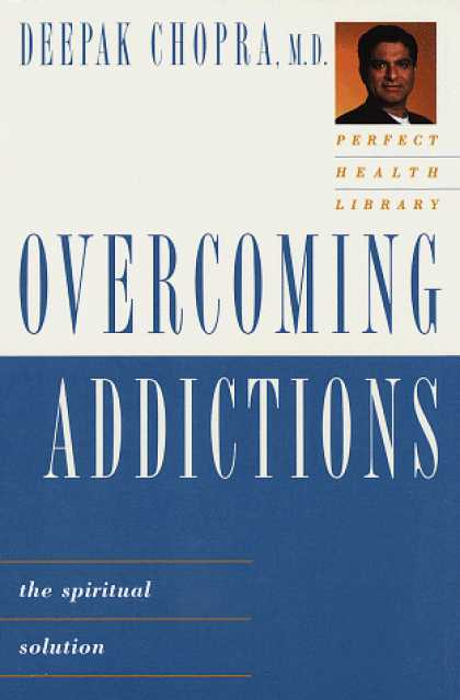 Harmony Books - Perfect Health Library: Overcoming Addictions: The Spiritual Solution (The Perfe