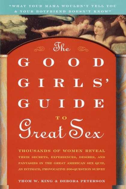 Harmony Books - The Good Girls' Guide to Great Sex