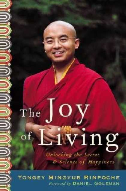 Harmony Books - The Joy of Living: Unlocking the Secret and Science of Happiness [JOY OF LIVING]