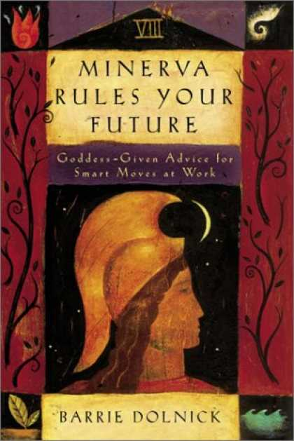 Harmony Books - Minerva Rules Your Future: Goddess-Given Advice for Smart Moves at Work