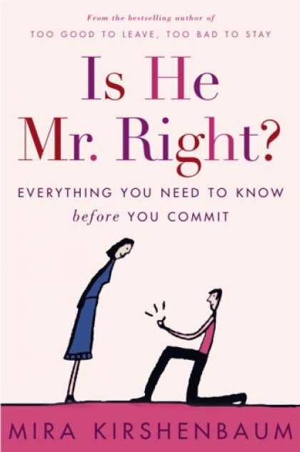Harmony Books - Is He Mr. Right?: Everything You Need to Know Before You Commit