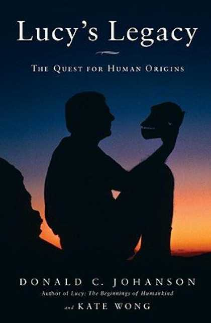 Harmony Books - Lucy's Legacy: The Quest for Human Origins [LUCYS LEGACY]