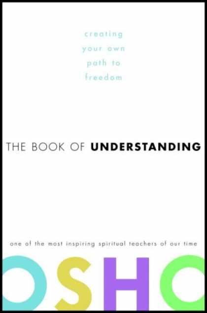 Harmony Books - The Book of Understanding: Creating Your Own Path to Freedom