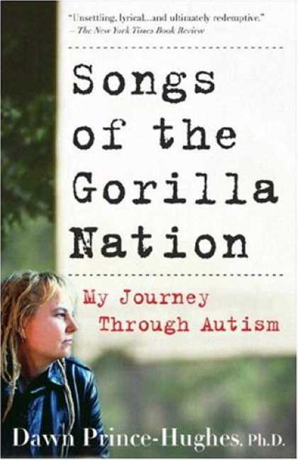 Harmony Books - Songs of the Gorilla Nation: My Journey Through Autism