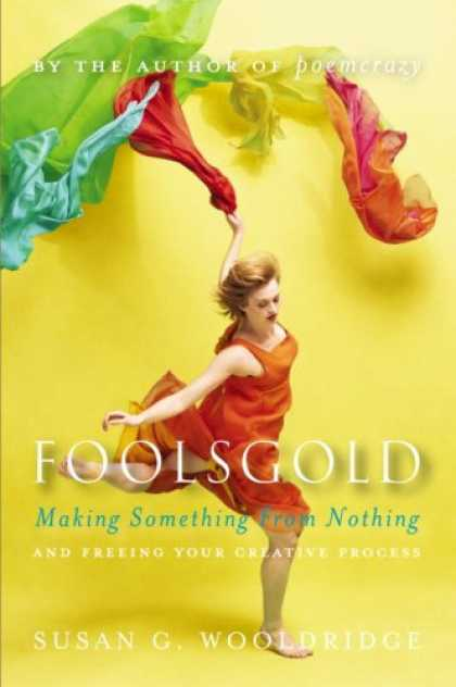 Harmony Books - Foolsgold: Making Something from Nothing and Freeing Your Creative Process