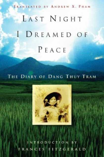 Harmony Books - Last Night I Dreamed of Peace: The Diary of Dang Thuy Tram