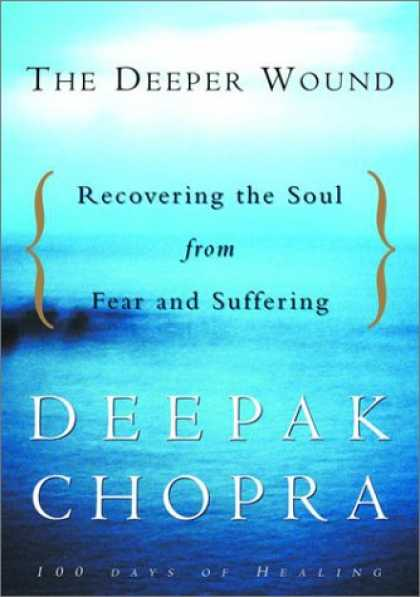 Harmony Books - The Deeper Wound: Recovering the Soul from Fear and Suffering, 100 Days of Heali
