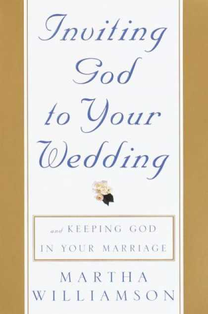 Harmony Books - Inviting God to Your Wedding: and Keeping God in Your Marriage