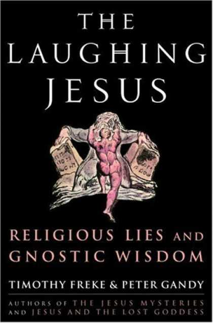Harmony Books - The Laughing Jesus: Religious Lies and Gnostic Wisdom